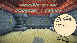 Challenge accepted - Invisible Arrow Dispenser / Cannon Minecraft Project