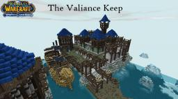 WoW, The Valiance Keep Minecraft