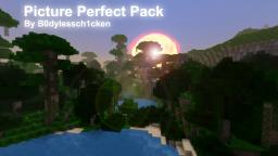 Picture Perfect Pack (128X128) - V 0.3.2 Minecraft Texture Pack
