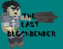 The Last Blockbender RP Server Minecraft