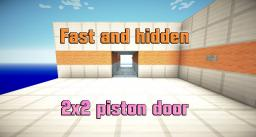 Fast and hidden 2x2 piston door Minecraft Map & Project