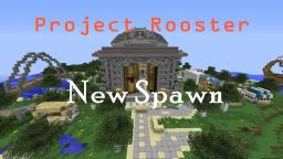 ProjectRooster : New Spawn Minecraft Map & Project