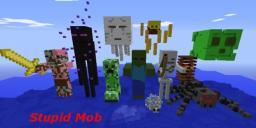 Stupid Mob v1.1 [1.2.5]