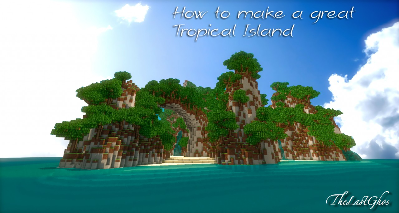 """Minecraft Tropical Island: """"Sunset Island"""" Tutorial : How To Make A Great Tropical"""