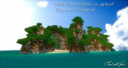 """Sunset Island"" Tutorial : How to make a great Tropical Island Minecraft Map & Project"