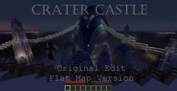 Crater Castle (v.1) [ORIGINAL EDIT] [Flat map version] Minecraft Map & Project