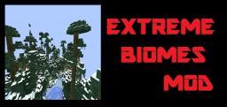 EXTREME BIOMES MOD!  | V1.0 |   [MODLOADER] Minecraft Mod