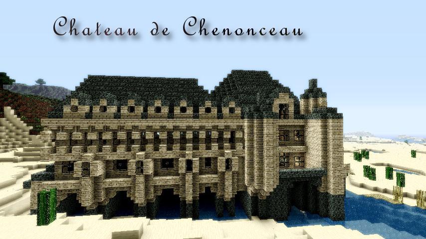 Chateau de chenonceau minecraft project - Chateau de minecraft ...