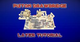 Piston drawbridge - Layer tutorial - 6x2 - small version Minecraft Project