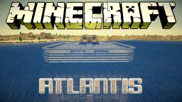 Atlantis Minecraft Map & Project