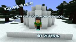 IceLands Mod! *Stopping, sorry guys.* Minecraft Mod