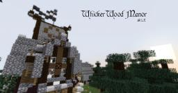 WhickerWood Manor by B1LE Minecraft Map & Project
