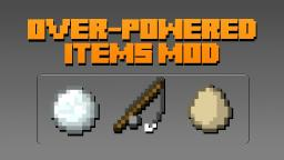 Over-Powered Items Mod Minecraft Mod