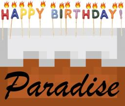Paradise is 1 Year Old TODAY! Minecraft Blog