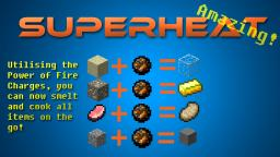[1.2.5] Superheat Mod *Cook Items Fast and On The Go!* Minecraft Mod
