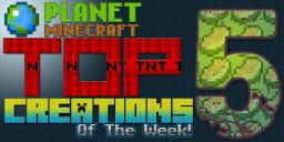 PlanetMineCraft Top 5 Creations of the Week! S01E01 Minecraft