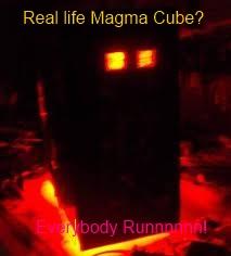 Real Life Magma Cube Minecraft Blog