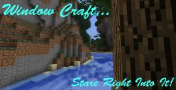 WindowCraft (v1.0) [1.2.5]