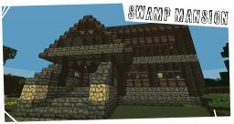 Swamp Mansion Minecraft Map & Project