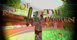 Rise of the Pigmen v1.4 Minecraft Map & Project