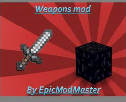 Weapons and Obsidian Tools Mod