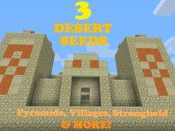 [1.6.2] 3 Desert Seeds: Pyramids, Villages, Stronghold & More!