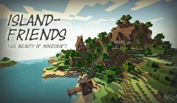 Island-Friends -- The beauty of Minecraft -- 25 subs special -- with download Minecraft Map & Project
