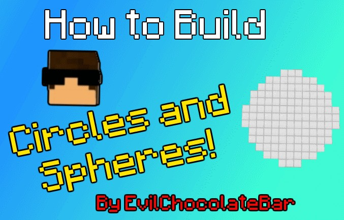 How To Build Circles Spheres Minecraft Blog