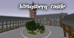Königsberg Castle [WITH DOWNLOAD] Minecraft Map & Project