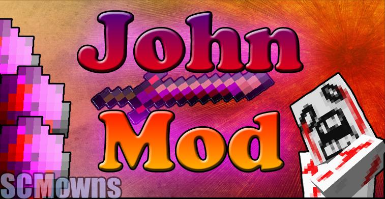 John Mod By SCMowns