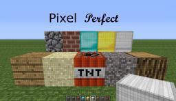 Pixel Perfect Minecraft