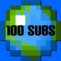 Thanks for 100 subscribers. Minecraft
