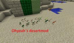 Ohyeah´s desertmod Minecraft Mod