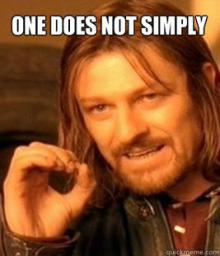 One does not simply..... Minecraft