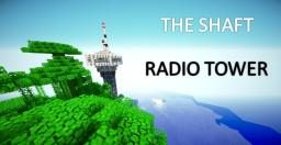 The Shaft Radio Tower V1.5 Minecraft Map & Project