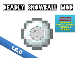 Deadly Snowballs mod 1.2.5 (Troll your friends) Minecraft Mod