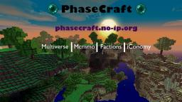 PhaseCraft Multiverse/Mcmmo/Factions/iConomy Minecraft Server
