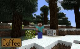 [1.2.5] Coffee 1.2.3 - Official Release! [SSP/SMP] Minecraft Mod