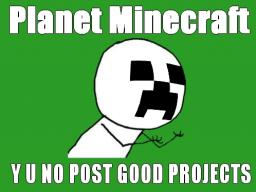 Where is Planet Minecraft going to.. Minecraft