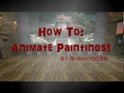 How to Animate Paintings Minecraft
