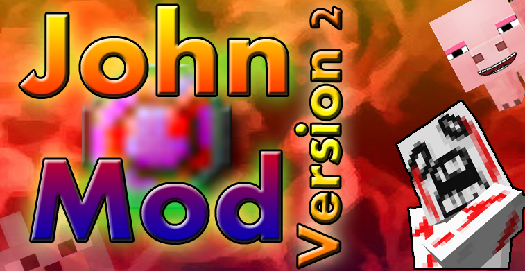 John Mod By SCMowns Version 2