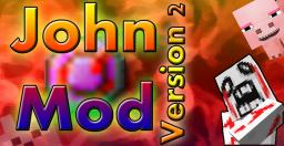 [1.5.2] John V2.6 -Revived- Mega Giant John & Baby John Jr. New! Minecraft Mod