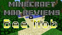 The Bee Mob Mod!  [1.2.5]