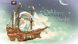 Shira - Airship | 222 Subscriber Special Minecraft Project