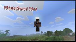 MasterSword mod v1.0(requires mod loader) Minecraft Mod