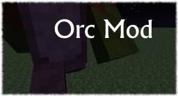 Orc Mod Minecraft Mod