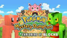 Pokemon Mystery Dungeon: Explorers of Blocks (DISCONTINUED) Minecraft Texture Pack