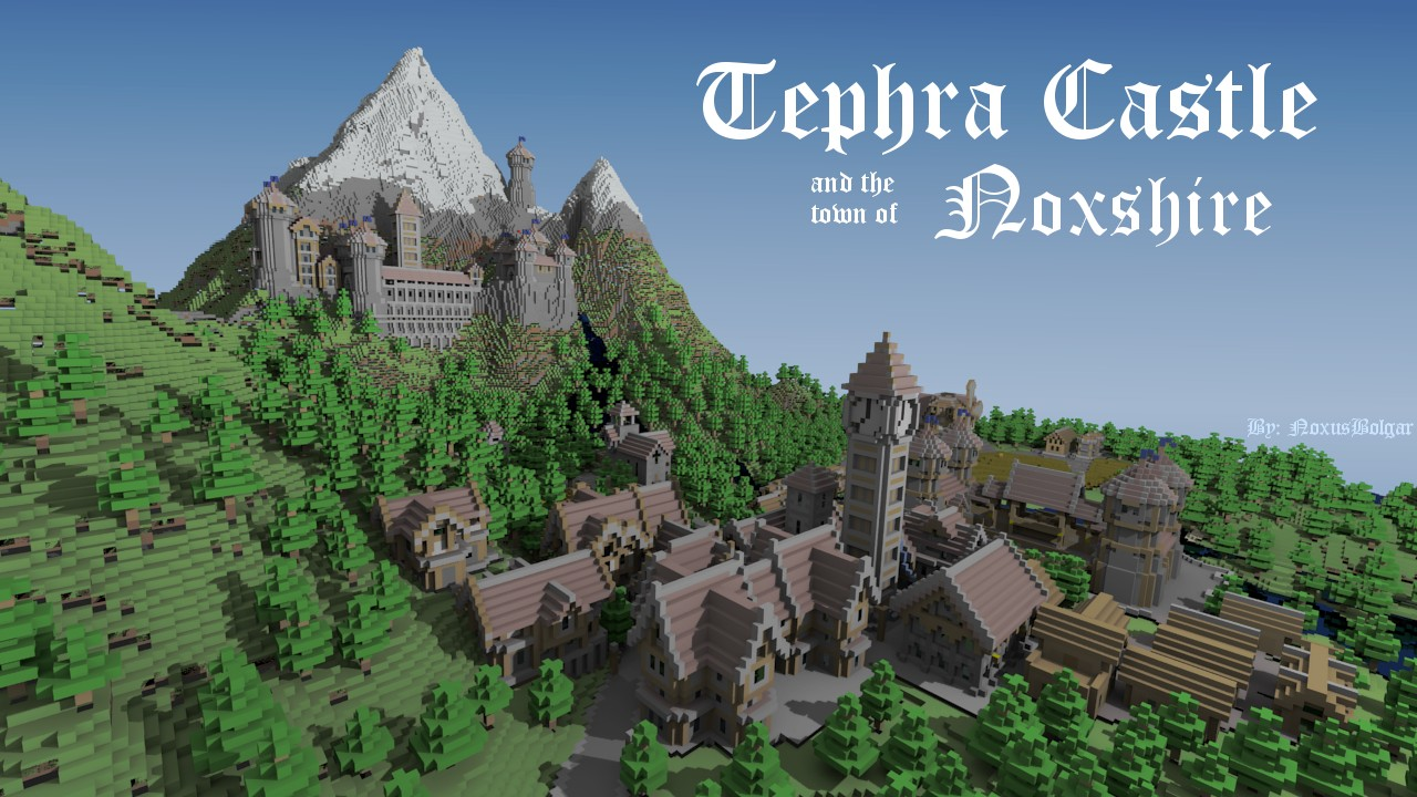 Tephra Castle, and the town of Noxshire Minecraft Project