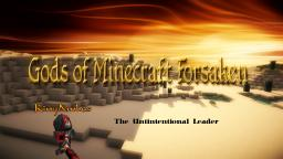 The Unwilling Leader of the Gods of Minecraft Forsaken [Interview][Video] Minecraft Blog