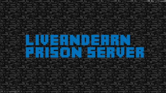 Welcome to LiveAndLearn Prison Server!
